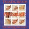 Talking Heads - This Must Be The Place (Psychemagik Naive Edit)