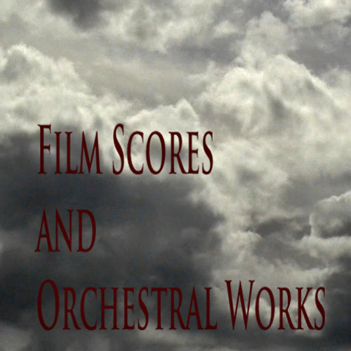 Film Scores and Orchestral Works