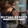 Mutual Benefit - Not For Nothing | Shaking Through
