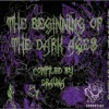 Darknesss - The Dark Ages (208) V.A The Beginning Of The Dark Ages (Compiled By Dravna) Sonortea2Rec