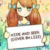[Lizz] Hide And Seek