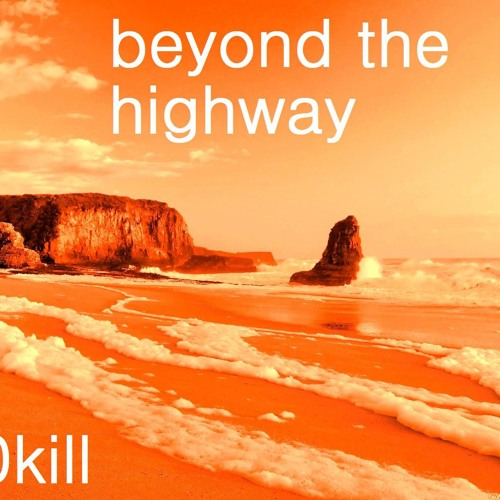 Beyond the Highway