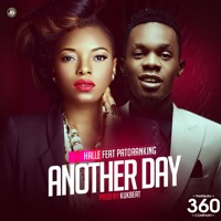 Another Day Ft. Patoranking - Another Day
