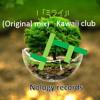 「ミライ」 - Kawaii Club (Original mix)(FREE ON HYPEDDIT) mp3