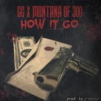 Montana Of 300 X GC- How It Go
