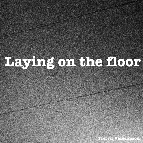 Laying On The Floor