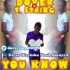Dover - YOU KNOW Ft Tstring (official)