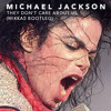 Michael Jackson - They Dont Care About Us (Mikkas Bootleg) [FREE DOWNLOAD]
