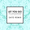 The Chainsmokers - Let You Go Ft. Great Good Fine Ok (SATO Remix)