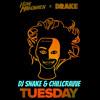 Tuesday - ILOVEMAKONNEN ft. Drake [DJ SNAKE & Chillcravve]