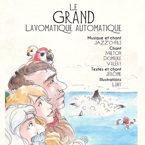 Le Grand Lavomatique - Operalele