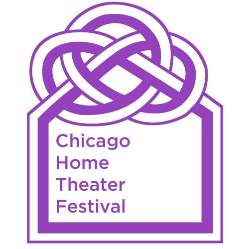 The Arts Section: Chicago Home Theater Festival Aims to Break Down Walls