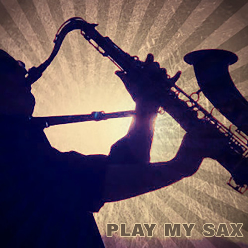 Play My Sax (Alpha Edit)