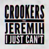 Download Crookers - I Just Can't (Dance Cult Remix) Mp3