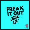 Jungle Jim - Freak It Out [Out 11.05.15]