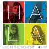 Hala Al Turk - Live In The Moment