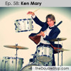 Ep. 58: Ken Mary (House of Lords, Alice Cooper, Kip Winger)