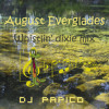 August Everglades - Whistlin' Dixie Mix