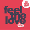 Mi Casa featuring Jimmy Nevis - Feel The Love