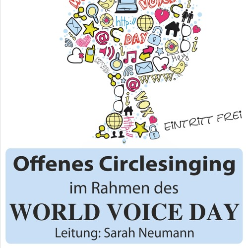 Circlesinging - World Voice Day - Stuttgart 2015