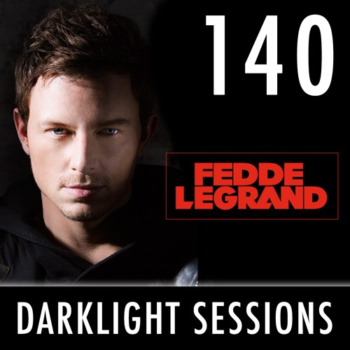 Fedde Le Grand - Darklight Sessions 140
