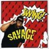 Savage-Swing (EMVN Remix)