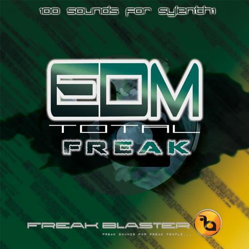 EDM Total Freak