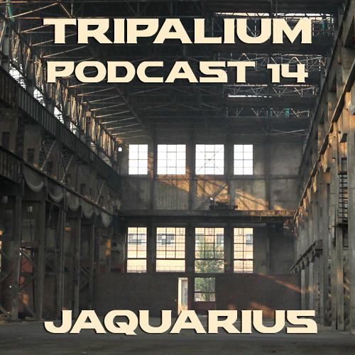 Tripalium Podcast 14 - Jaquarius