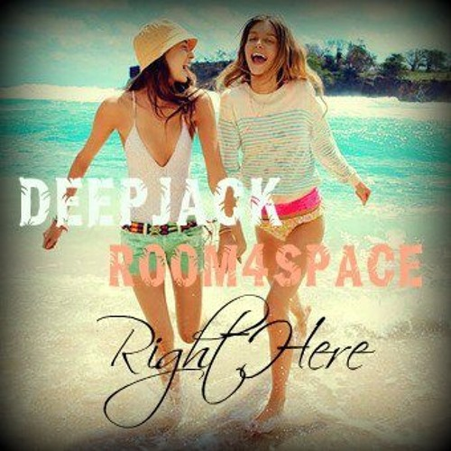 Deepjack & room4space-Right Here (Original Mix)