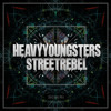 Heavy Youngsters - Street Rebel (Original Mix)[Free Download]