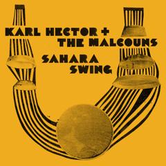 Karl Hector & The Malcouns -  Followed Path