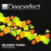 Download Mladen Tomic - Under The Fool Moon [Deeperfect] Mp3