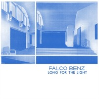 Falco Benz Long For The Light (Ft. Postcards From Mars) Artwork