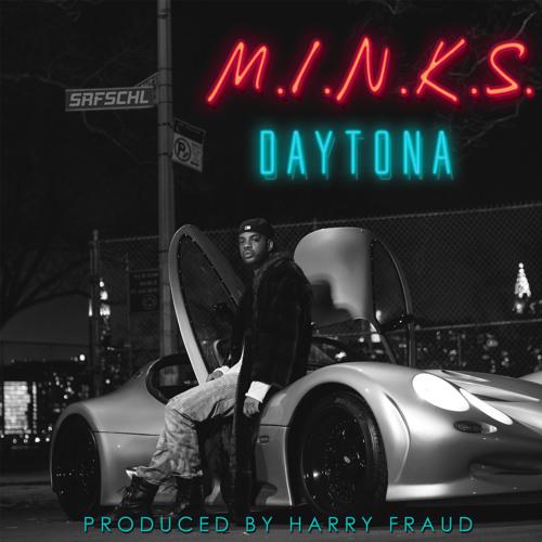Daytona - M.I.N.K.S. (Prod. By Harry Fraud)