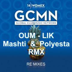 Oum - Lik (Mashti & Polyesta Remix) GCMN for Womex 2014 remix EP