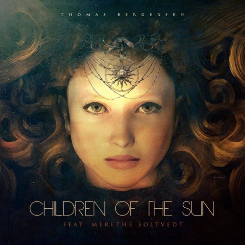 Thomas Bergersen feat. Merethe Soltvedt – Children of the Sun