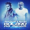 Masih  Arash AP - Golaro Ab Midam