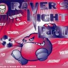 Download DJ Ruffneck Ravers Night II - Mix 1 Mp3