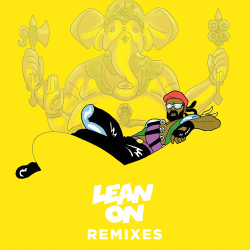 Major Lazer & DJ Snake (Feat.  MØ) - Lean On (Malaa Remix)