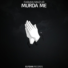 Fabian Mazur - Murda Me