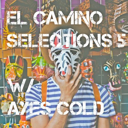 El Camino Selections (((Vol.5)))