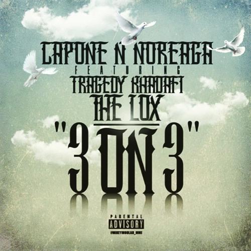 """Capone-N-Noreaga feat. Tragedy Khadafi & The LOX- """"3 on 3"""""""