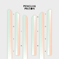 Penguin Prison - Show Me The Way