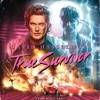 David Hasselhoff - True Survivor (Kung Fury) [Roy Shivers Remix]