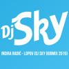 Indira Radic - Lopov (DJ SKY DUBMIX 2015)