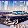 RIDIN' CLEAN IAMLO FT. SHAWTY MACK