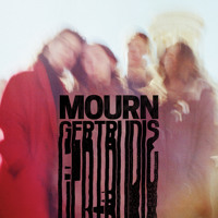 Mourn Gertrudis, Get Through This! Artwork