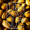 Turn Down For Deez Nuts (StevenMontana Edit)