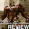 Episode 165 - Reality, Avengers: Age of Ultron