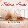 Melanie Amaro Ft. Fabolous - Dust